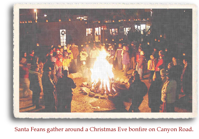 Santa Feans gather around a Christmas Eve bonfire on Canyon Road.